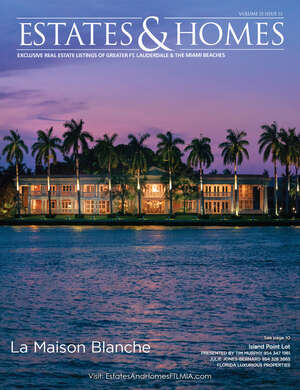 Estates & Homes of Greater Ft. Lauderdale and the Miami Beaches