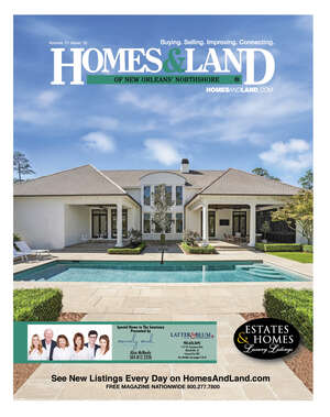 Homes & Land of New Orleans' Northshore