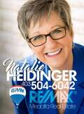 Natalie Heidinger, Medicine Hat Real Estate