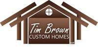 Tim Brown Custom Homes, LLC