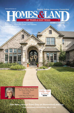 Homes & Land Digest of Tyler & East Texas